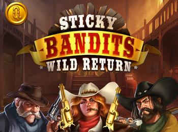 sticky-bandit-wild-return