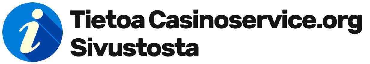 Tietoa Casinoservice.org -Sivustosta